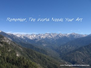 The World Needs Your Art - Kings Canyon (photo by Samantha Bennett)