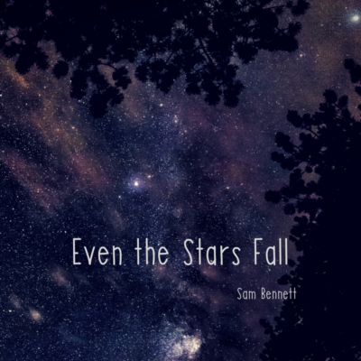Even the Stars Fall